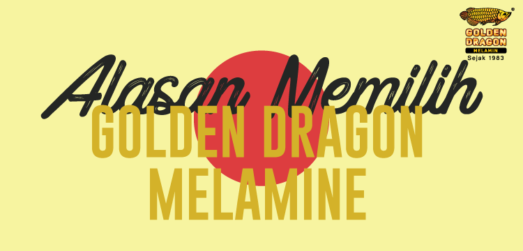 Alasan Memilih Produk Golden Dragon Melamine